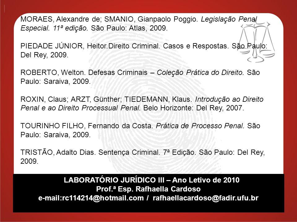 LABORATÓRIO JURÍDICO III – Ano Letivo de 2010