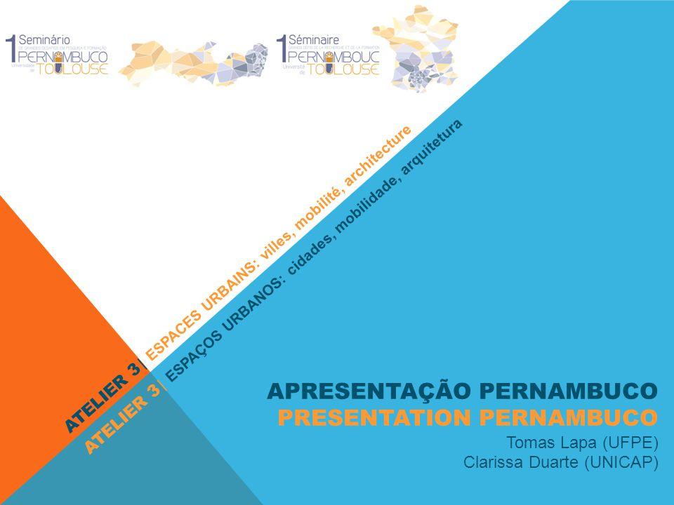 APRESENTAÇÃO PERNAMBUCO PRESENTATION PERNAMBUCO