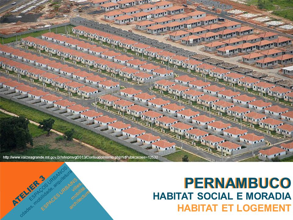 PERNAMBUCO PERNAMBUCO HABITAT SOCIAL E MORADIA HABITAT ET LOGEMENT