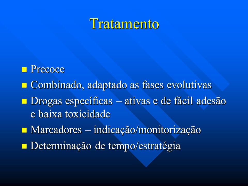 Tratamento Precoce Combinado, adaptado as fases evolutivas