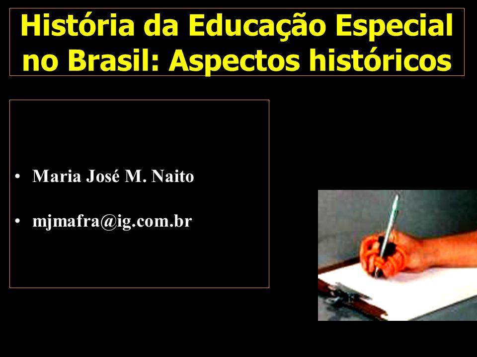 História da Educação Especial no Brasil: Aspectos históricos