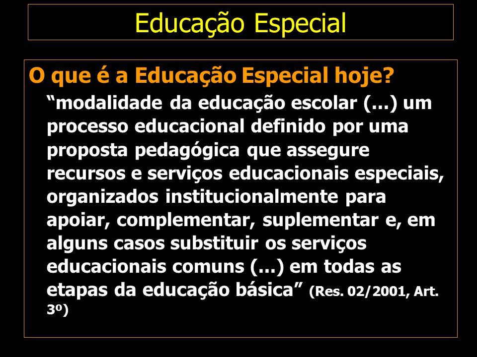 Educação Especial O que é a Educação Especial hoje
