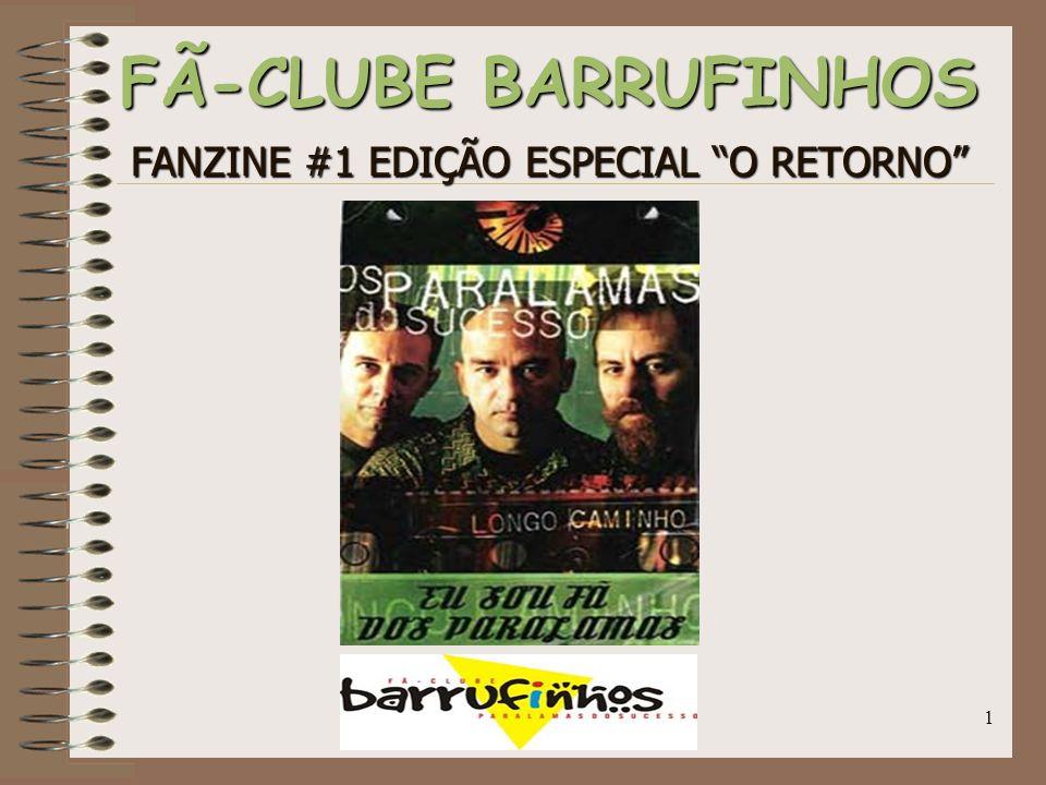 FÃ-CLUBE BARRUFINHOS FANZINE #1 EDIÇÃO ESPECIAL O RETORNO