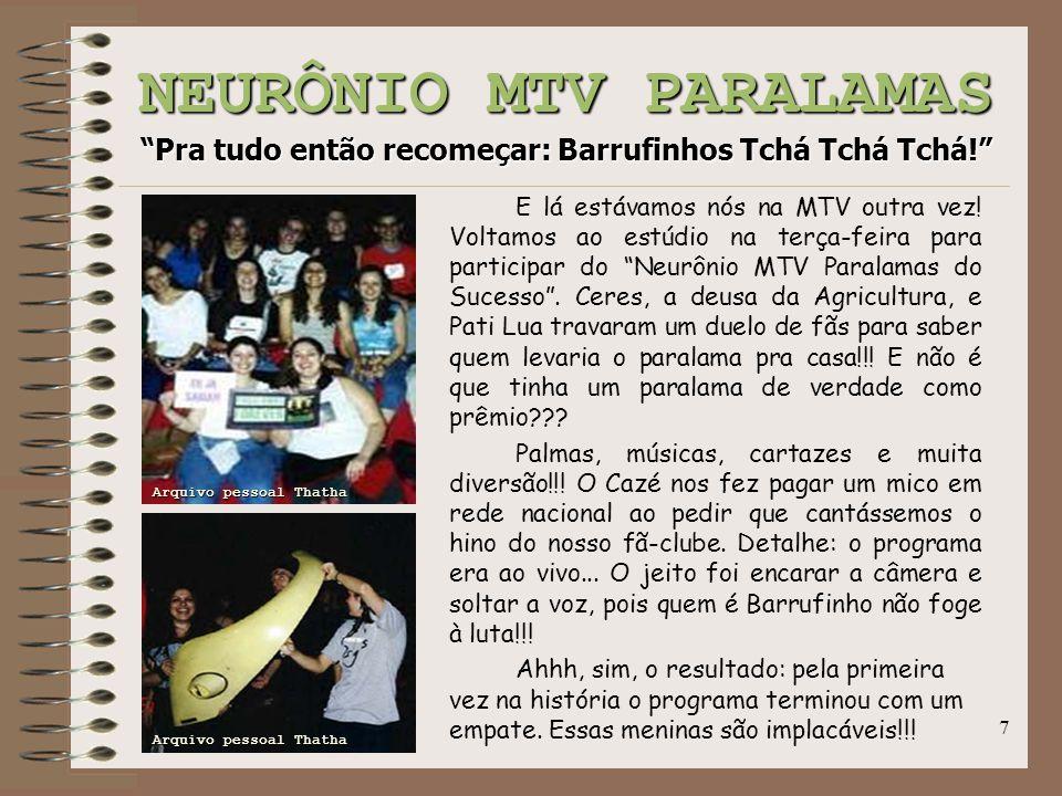 NEURÔNIO MTV PARALAMAS Pra tudo então recomeçar: Barrufinhos Tchá Tchá Tchá!