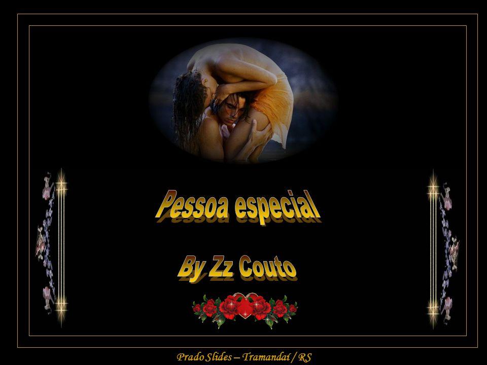 Pessoa especial By Zz Couto