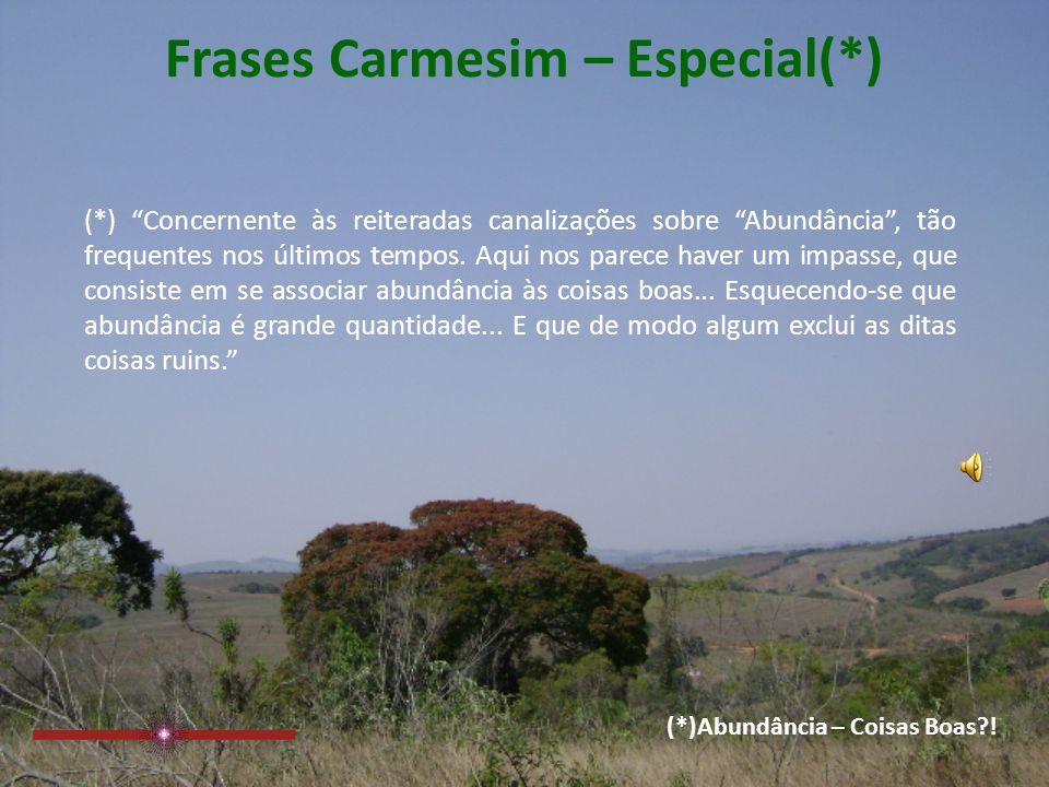 Frases Carmesim – Especial(*)