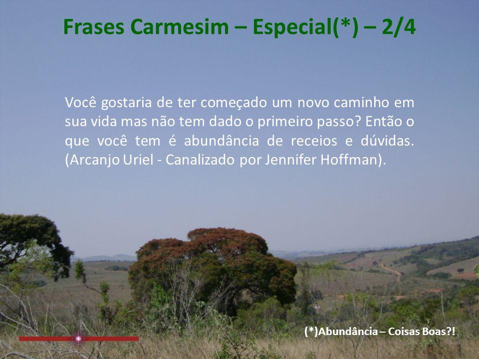 Frases Carmesim – Especial(*) – 2/4