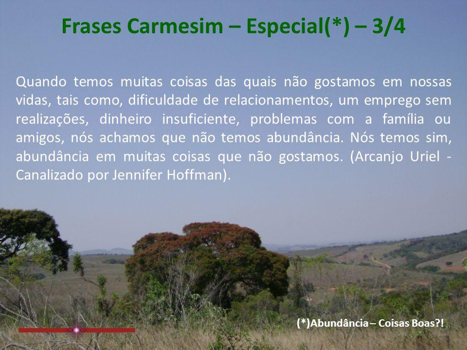 Frases Carmesim – Especial(*) – 3/4