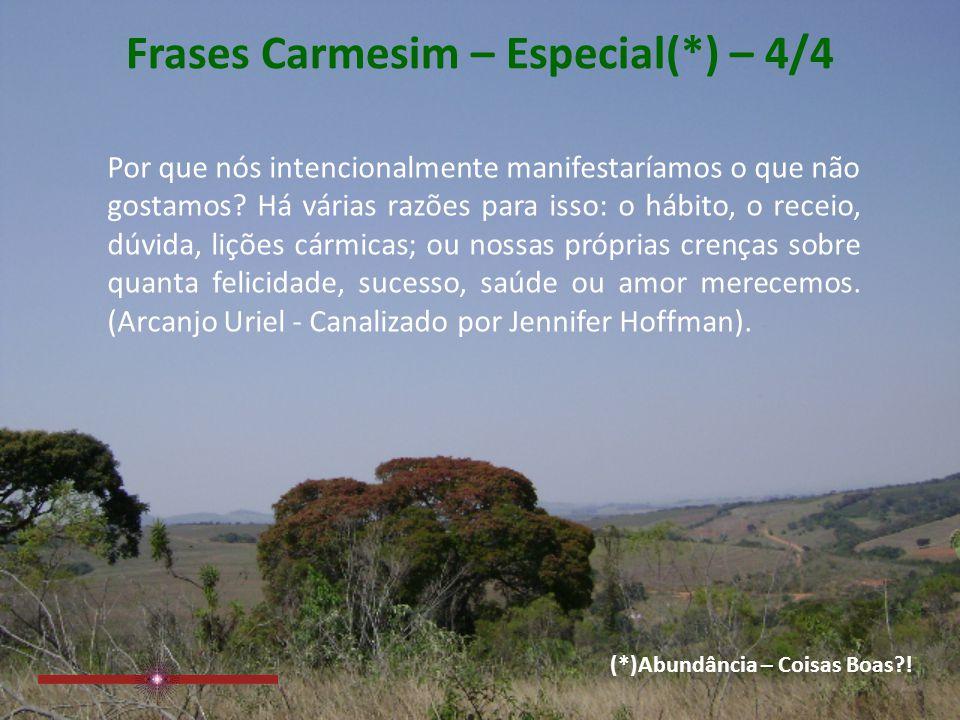 Frases Carmesim – Especial(*) – 4/4
