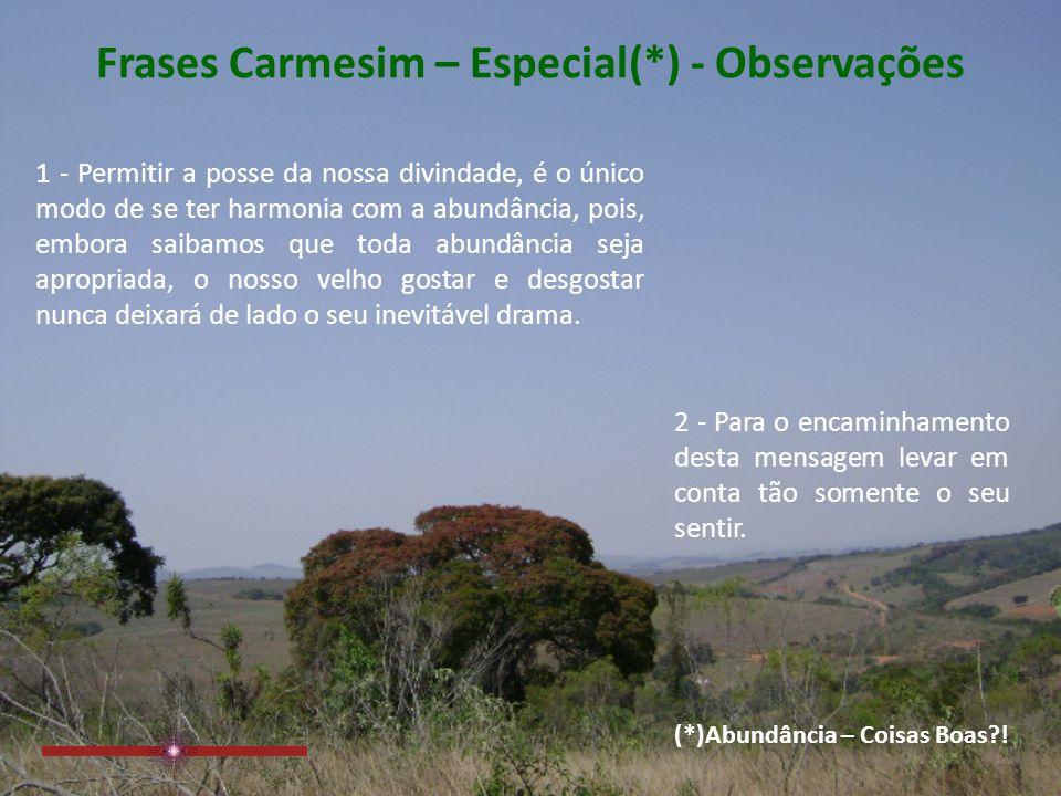 Frases Carmesim – Especial(*) - Observações