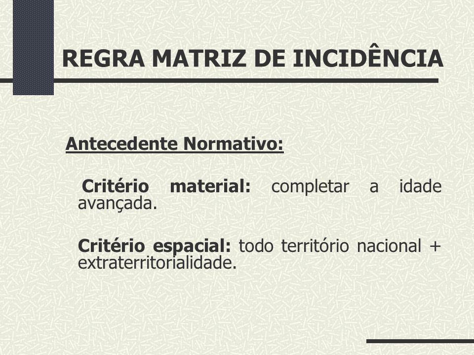 REGRA MATRIZ DE INCIDÊNCIA