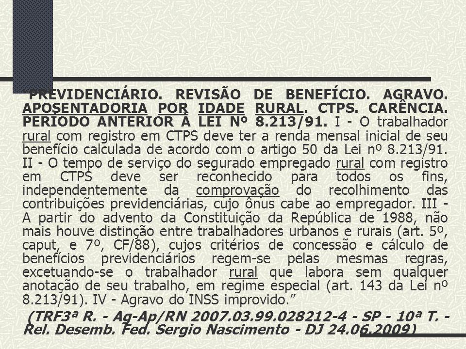 PREVIDENCIÁRIO. REVISÃO DE BENEFÍCIO. AGRAVO
