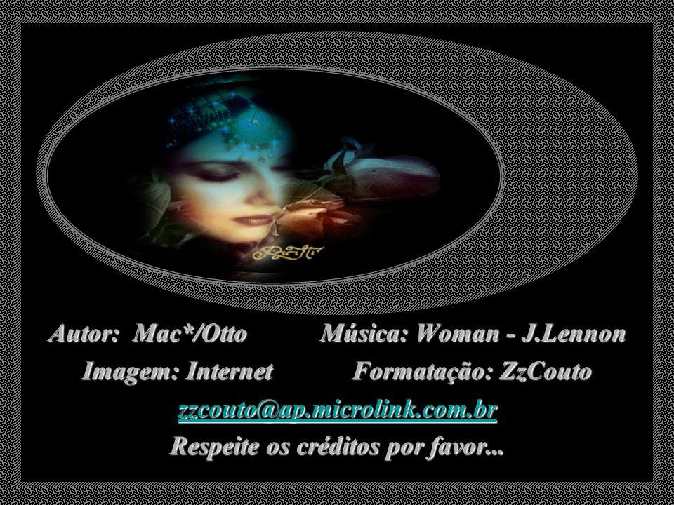 Autor: Mac*/Otto Música: Woman - J.Lennon