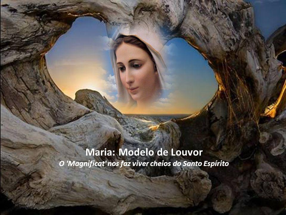 O Magnificat nos faz viver cheios do Santo Espírito