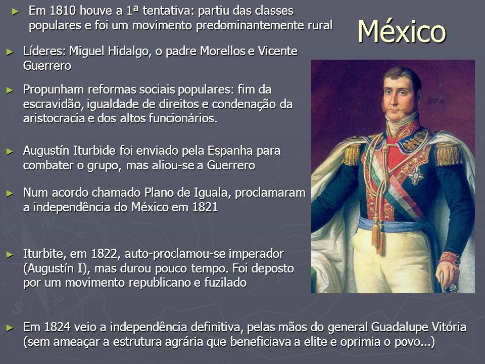 Em 1810 houve a 1ª tentativa: partiu das classes populares e foi um movimento predominantemente rural