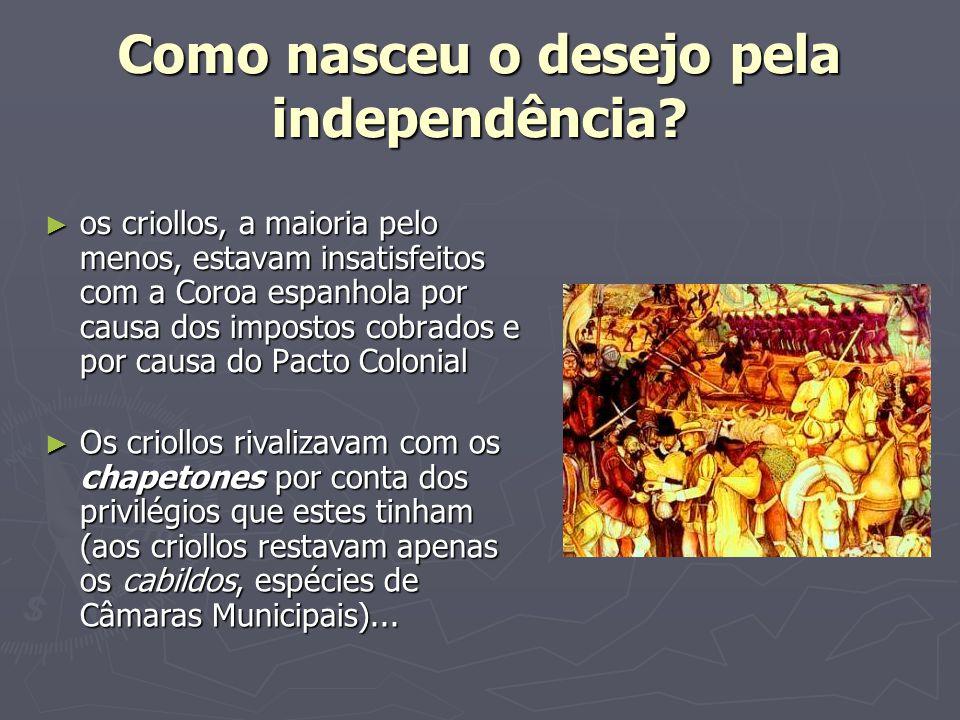 Como nasceu o desejo pela independência