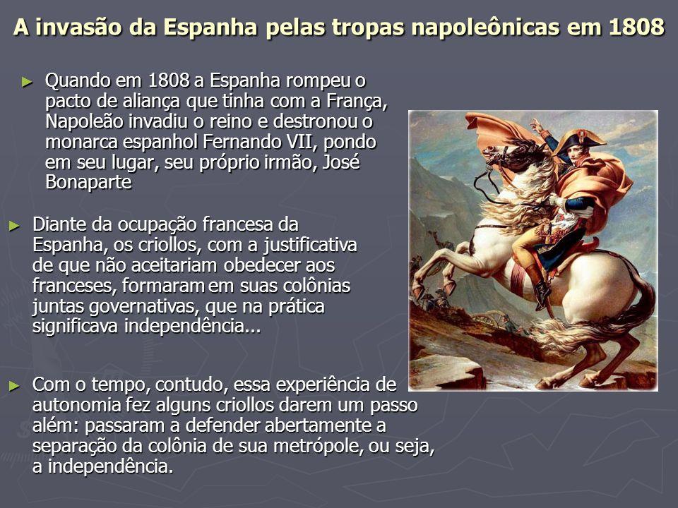 A invasão da Espanha pelas tropas napoleônicas em 1808