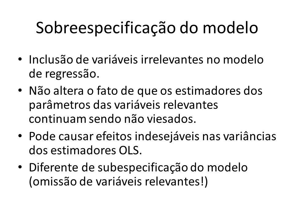 Sobreespecificação do modelo