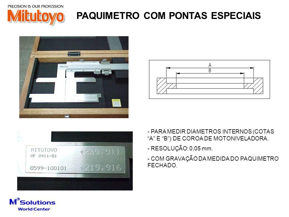 PAQUIMETRO COM PONTAS ESPECIAIS