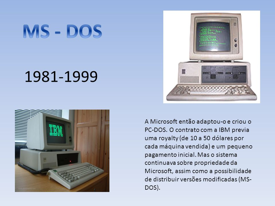 MS - DOS 1981-1999.