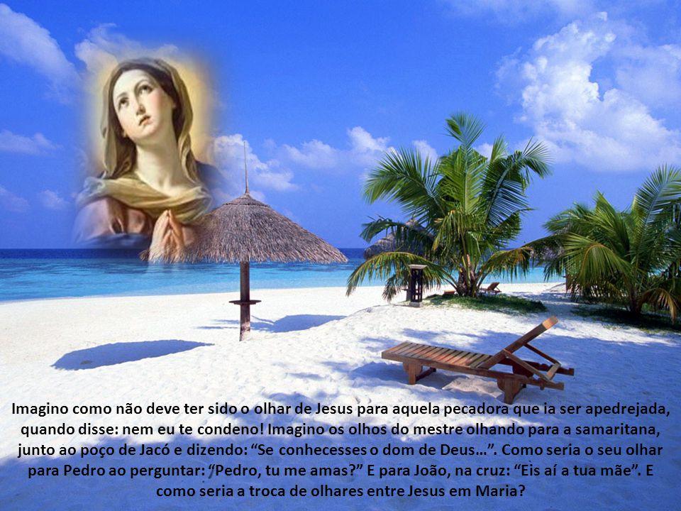 Imagino como não deve ter sido o olhar de Jesus para aquela pecadora que ia ser apedrejada, quando disse: nem eu te condeno.