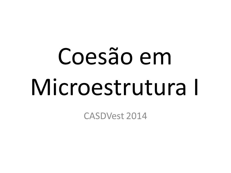 Coesão em Microestrutura I