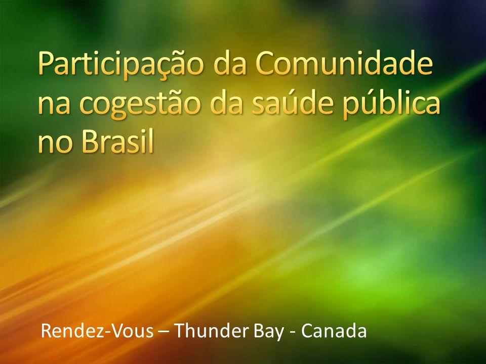 Participação da Comunidade na cogestão da saúde pública no Brasil