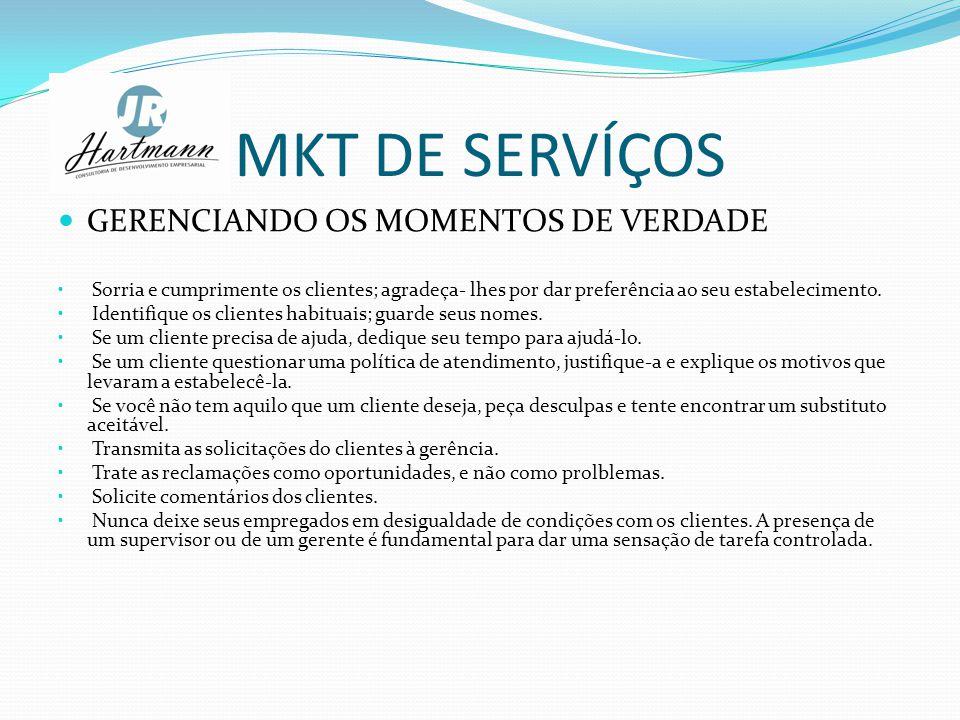 MKT DE SERVÍÇOS GERENCIANDO OS MOMENTOS DE VERDADE