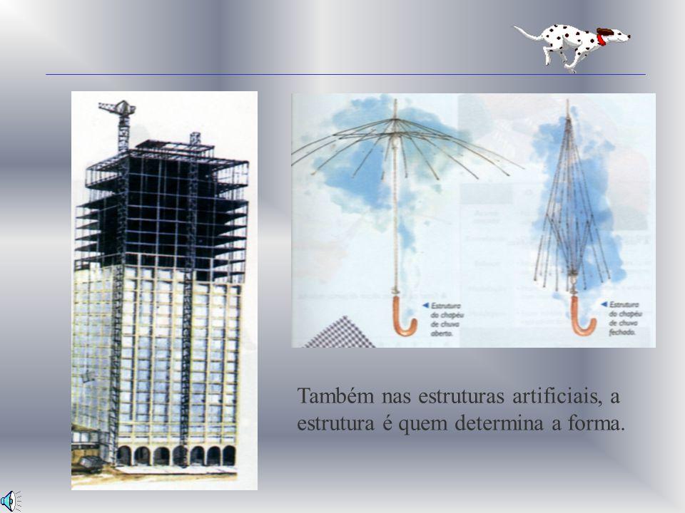 Também nas estruturas artificiais, a