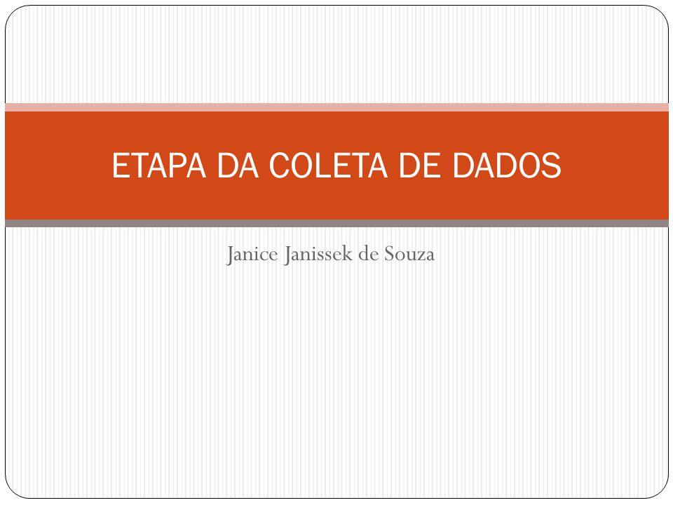 ETAPA DA COLETA DE DADOS