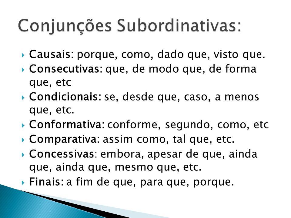 Conjunções Subordinativas: