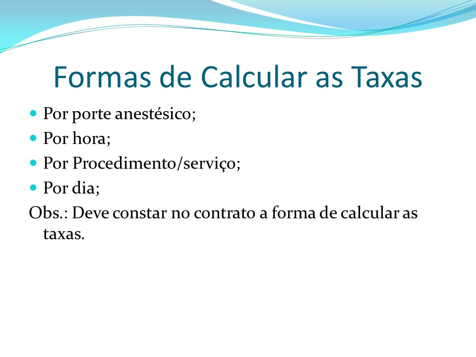 Formas de Calcular as Taxas