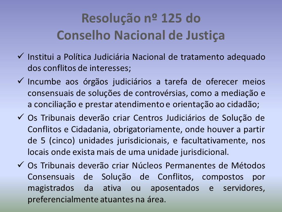 Resolução nº 125 do Conselho Nacional de Justiça