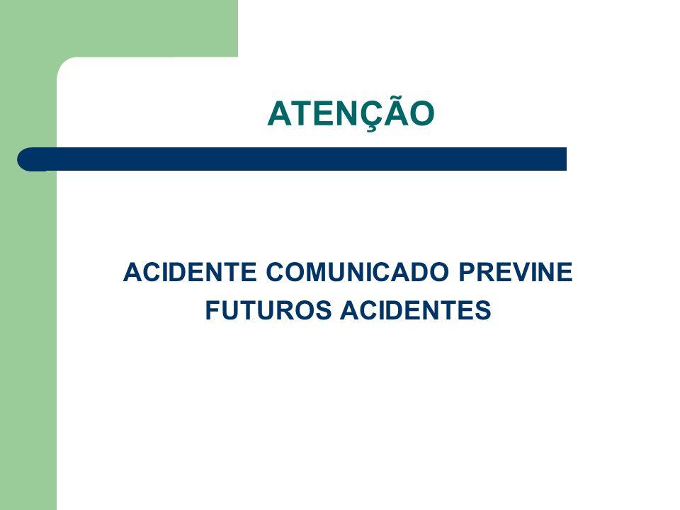ACIDENTE COMUNICADO PREVINE
