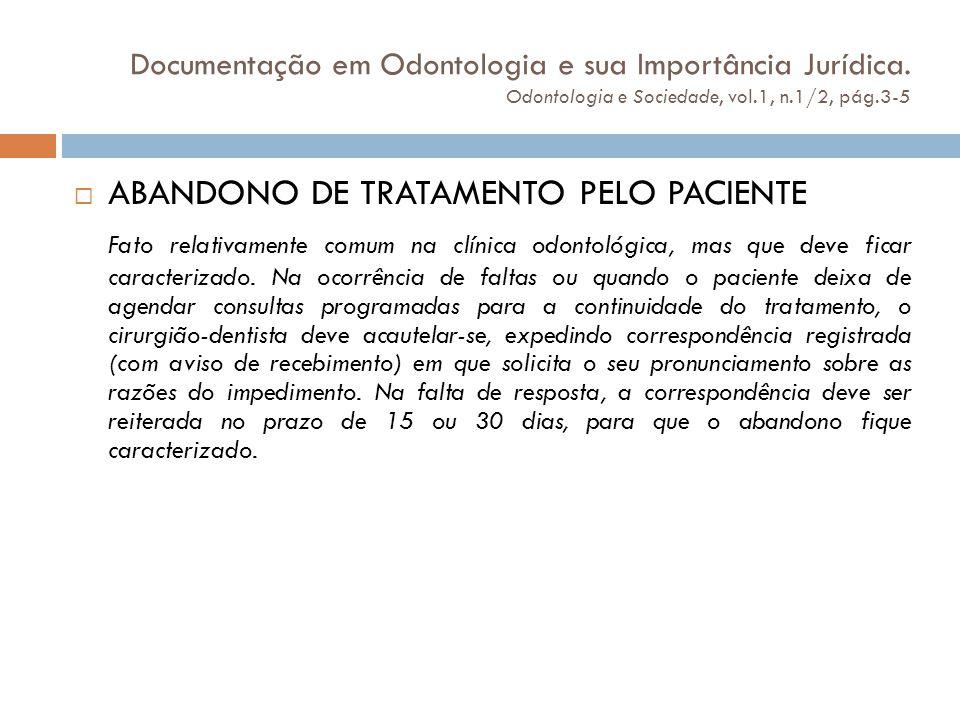 ABANDONO DE TRATAMENTO PELO PACIENTE