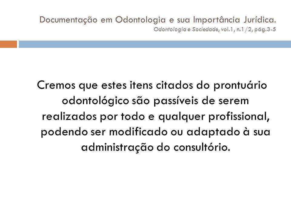 Documentação em Odontologia e sua Importância Jurídica