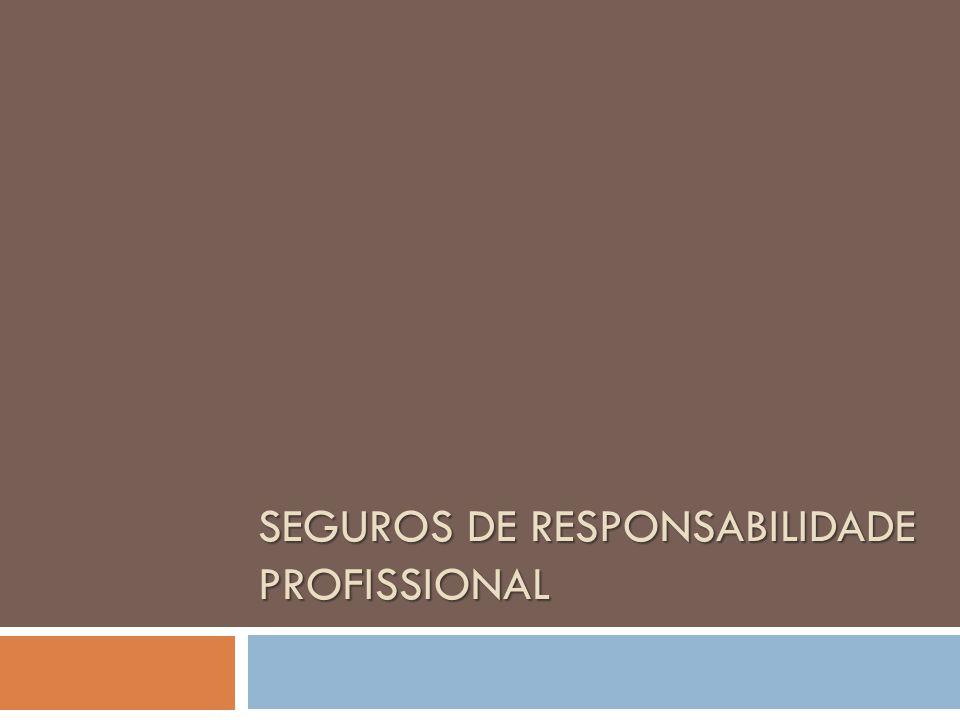 Seguros de Responsabilidade Profissional