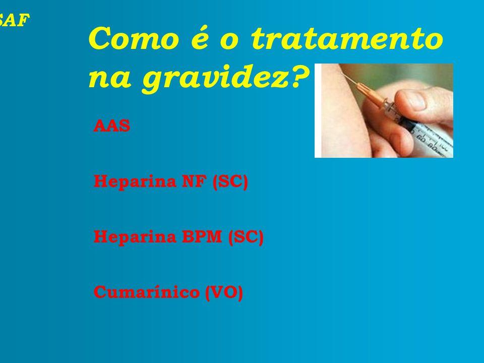 Como é o tratamento na gravidez AAS Heparina NF (SC)