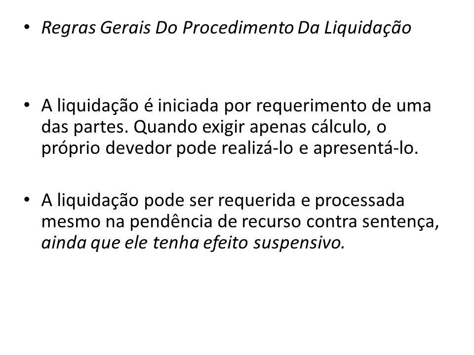 Regras Gerais Do Procedimento Da Liquidação