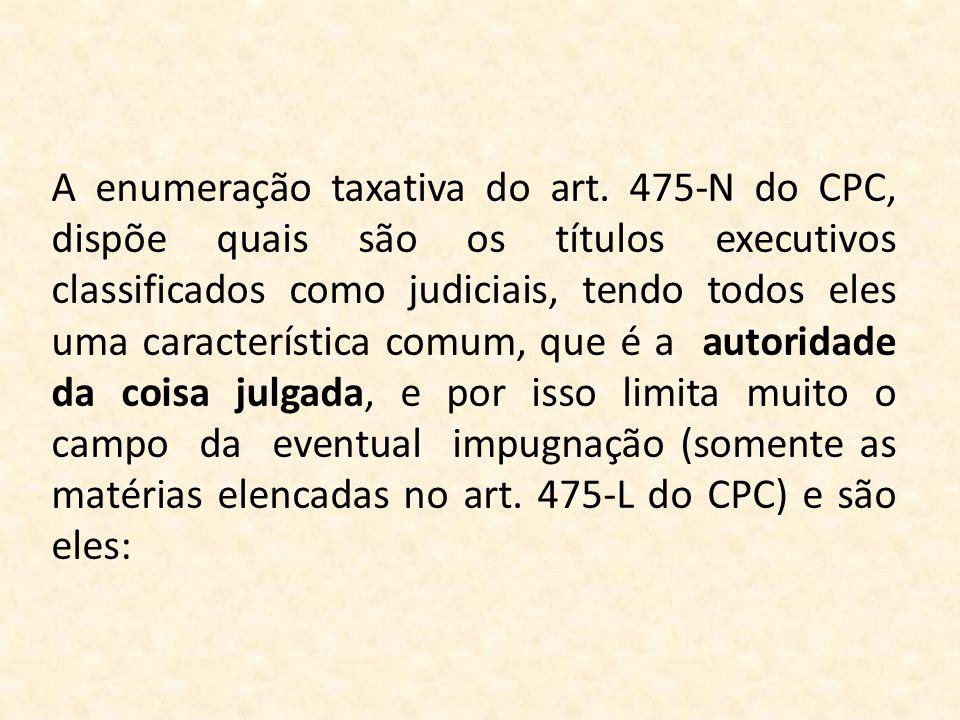 A enumeração taxativa do art