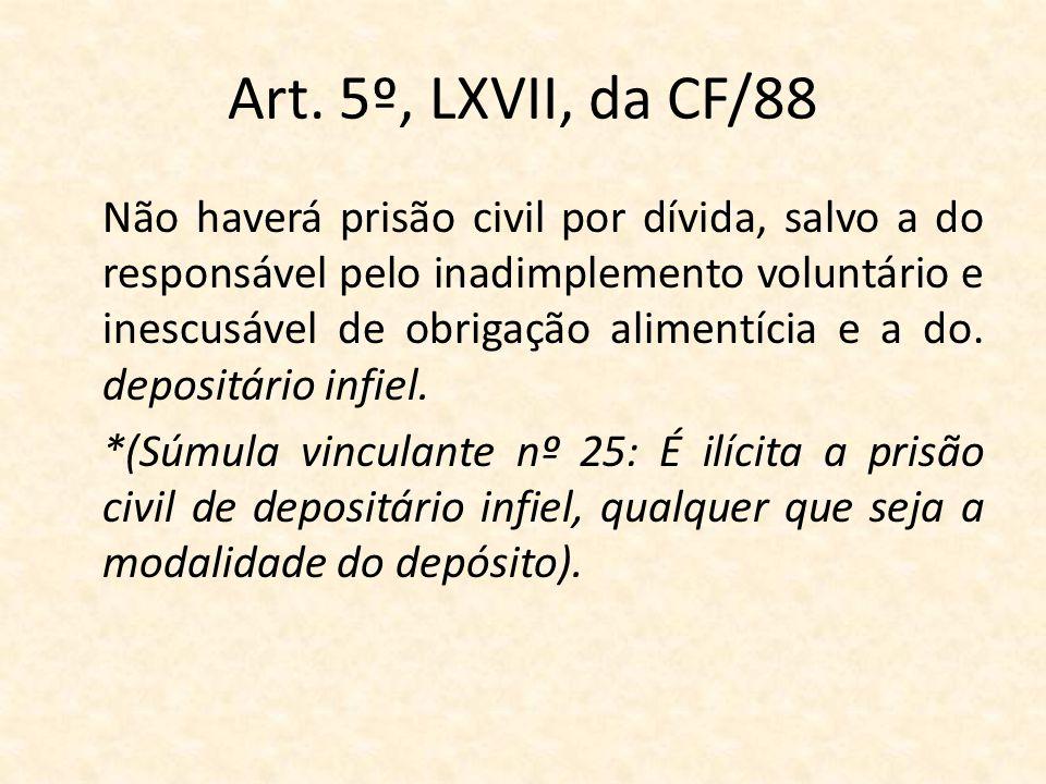 Art. 5º, LXVII, da CF/88