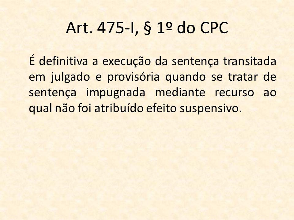 Art. 475-I, § 1º do CPC
