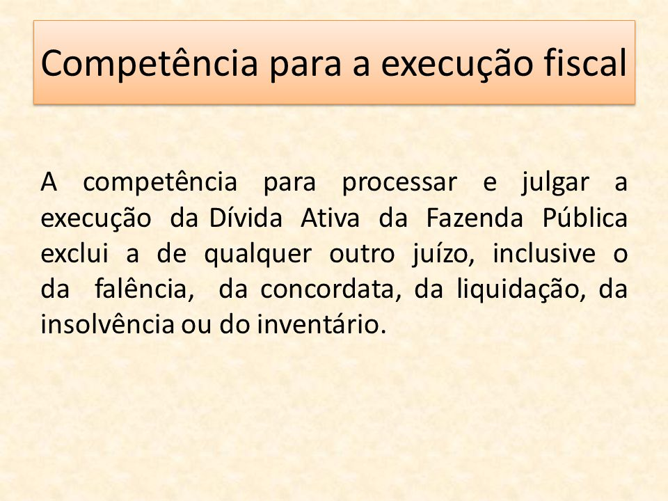 Competência para a execução fiscal
