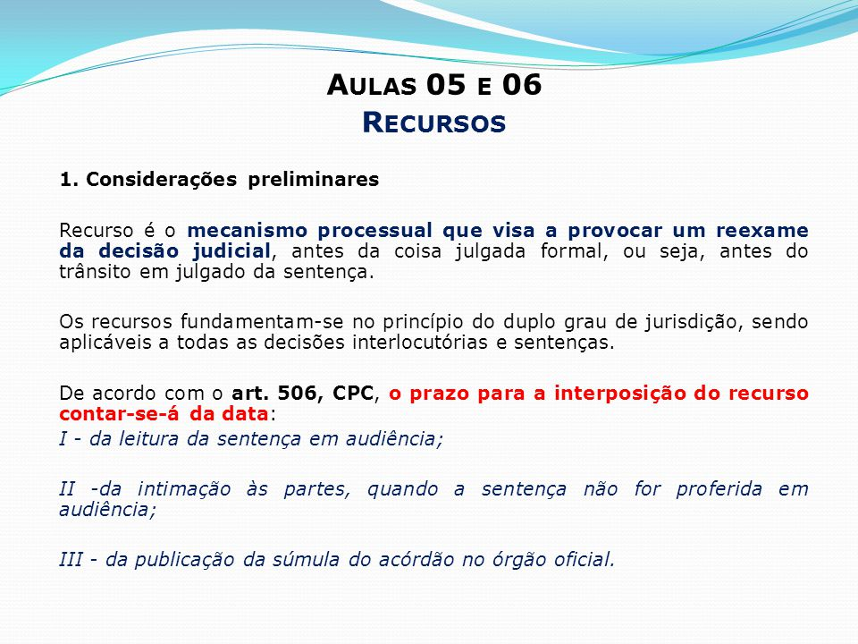 Aulas 05 e 06 Recursos 1. Considerações preliminares