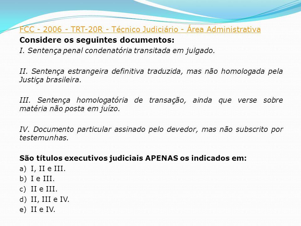 FCC - 2006 - TRT-20R - Técnico Judiciário - Área Administrativa