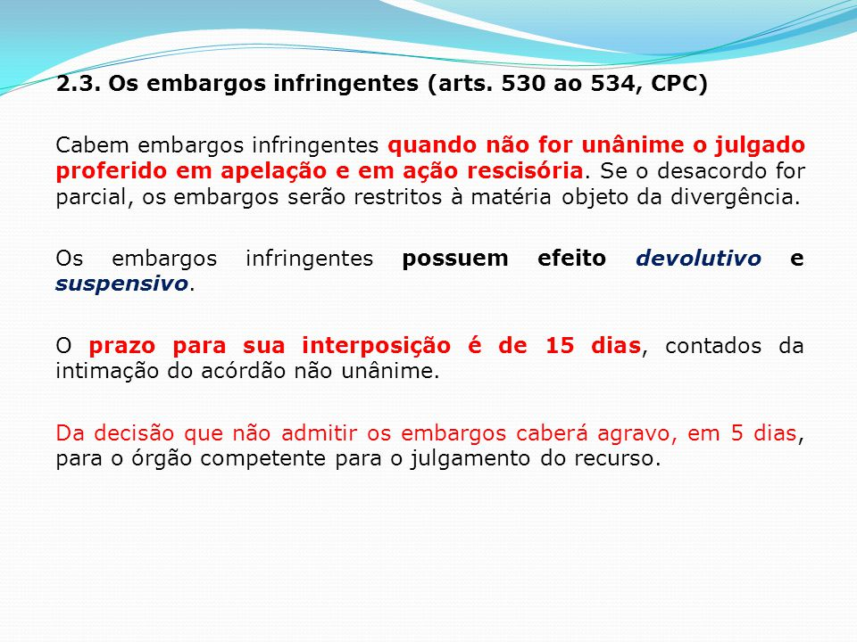 2. 3. Os embargos infringentes (arts