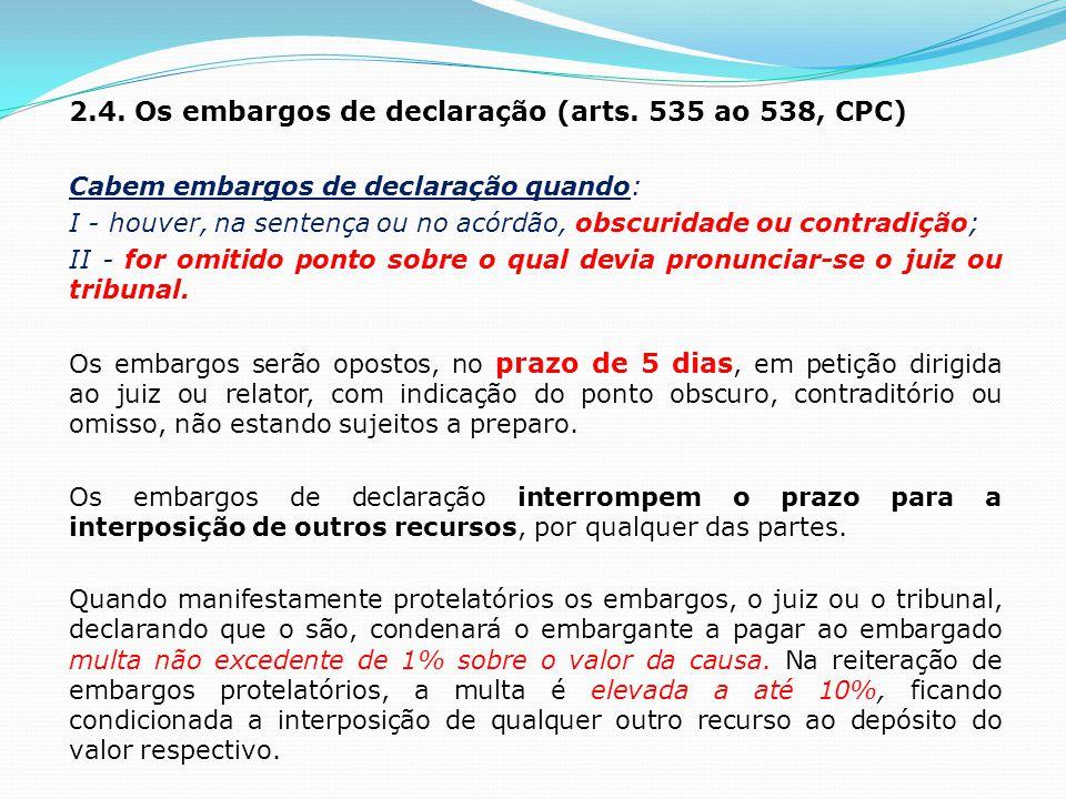 2.4. Os embargos de declaração (arts. 535 ao 538, CPC)