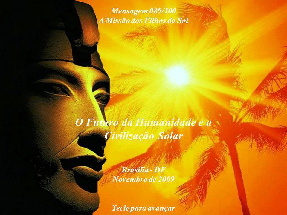 A Missão dos Filhos do Sol O Futuro da Humanidade e a