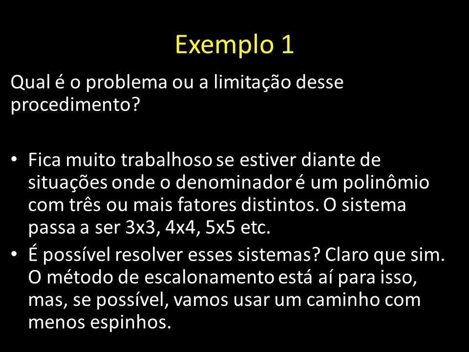Exemplo 1 Qual é o problema ou a limitação desse procedimento