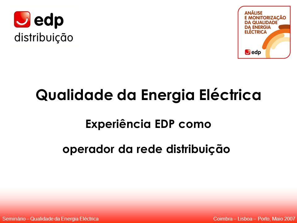 Qualidade da Energia Eléctrica operador da rede distribuição
